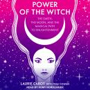 Power of the Witch: The Earth, the Moon, and the Magical Path to Enlightenment Audiobook