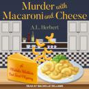 Murder with Macaroni and Cheese Audiobook