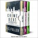 The Crime Beat: Episodes 7-9: Tokyo, San Francisco, Los Angeles Audiobook