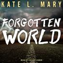 Forgotten World Audiobook