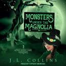 Monsters Under the Magnolia Audiobook