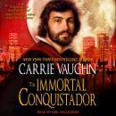The Immortal Conquistador Audiobook