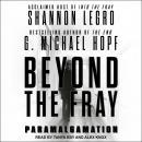 Beyond The Fray: Paramalgamation Audiobook