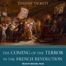 The Coming of the Terror in the French Revolution Audiobook