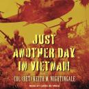 Just Another Day in Vietnam Audiobook