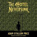 The Hotel Neversink Audiobook