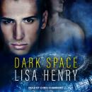 Dark Space Audiobook