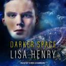 Darker Space Audiobook