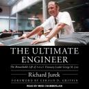 The Ultimate Engineer: The Remarkable Life of NASA's Visionary Leader George M. Low Audiobook