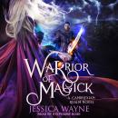 Warrior of Magick Audiobook