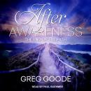 After Awareness: The End of the Path, Greg Goode