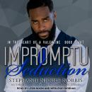 Impromptu Seduction Audiobook