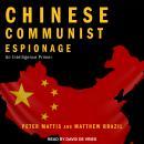 Chinese Communist Espionage: An Intelligence Primer Audiobook