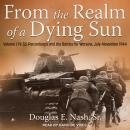 From the Realm of a Dying Sun: Volume 1: IV. SS-Panzerkorps and the Battles for Warsaw, July-Novembe Audiobook