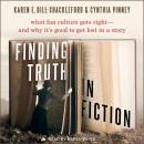 Finding Truth in Fiction: What Fan Culture Gets Right - and Why it's Good to Get Lost in a Story Audiobook
