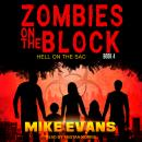 Zombies on The Block: Hell on The Sac Audiobook