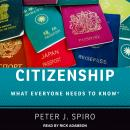 Citizenship: What Everyone Needs to Know Audiobook