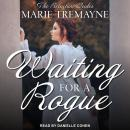 Waiting for a Rogue Audiobook
