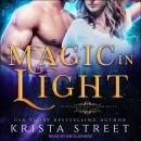 Magic in Light Audiobook