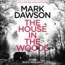 The House in the Woods Audiobook