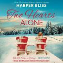 Two Hearts Alone Audiobook