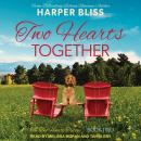 Two Hearts Together Audiobook