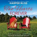 Two Hearts Forever Audiobook