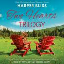 Two Hearts Trilogy Audiobook