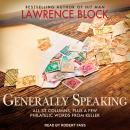 Generally Speaking: All 33 Columns, plus a few philatelic words from Keller Audiobook