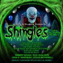 Shingles Audio Collection Volume 4 Audiobook
