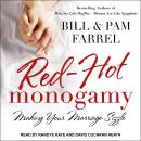 Red-Hot Monogamy: Making Your Marriage Sizzle Audiobook