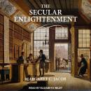 The Secular Enlightenment Audiobook