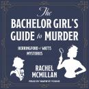 The Bachelor Girl's Guide to Murder Audiobook