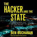 The Hacker and the State: Cyber Attacks and the New Normal of Geopolitics Audiobook