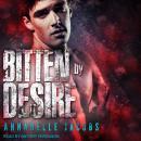 Bitten By Desire Audiobook