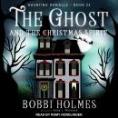 The Ghost and the Christmas Spirit Audiobook