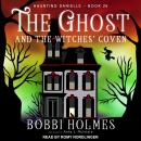 The Ghost and the Witches' Coven Audiobook