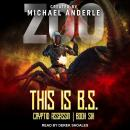 This is B.S., Michael Anderle