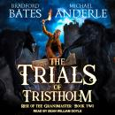 The Trials of Tristholm Audiobook