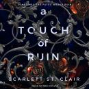 A Touch of Ruin Audiobook