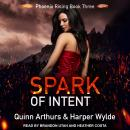 Spark of Intent Audiobook