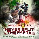 Never Split The Party Audiobook