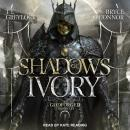 Shadows of Ivory Audiobook