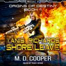 Tanis Richards: Shore Leave Audiobook