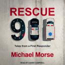 Rescue 911: Tales from a First Responder Audiobook