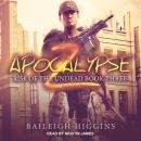 Apocalypse Z: Book 3 Audiobook