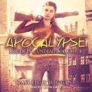 Apocalypse Z: Book 4 Audiobook
