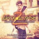 Apocalypse Z: Book 5 Audiobook