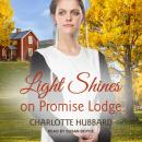 Light Shines on Promise Lodge Audiobook