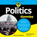 Politics For Dummies, 3rd Edition Audiobook